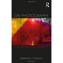 On Photography: A Philosophical Inquiry