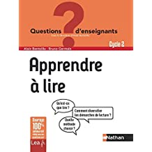 Ebook - Apprendre à lire - Cycle 2 (QUESTIONS D'ENSEIGNANTS) (French Edition)