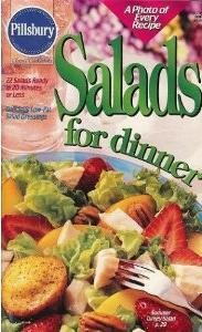 Salads for Dinner (Pillsbury Classic Cookbooks #209)