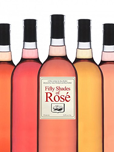 Fifty Shades Of Rosé ()