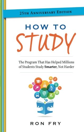 How to Study, 25th Anniversary Edition