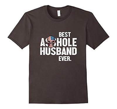 Best Asshole Husband Ever Funny T-Shirt