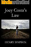 Joey Costa's Law (Joe Costa Book 6)