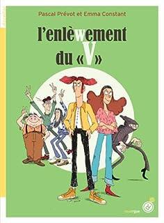 """L'enlèwement du """"V"""", Prévot, Pascal"""