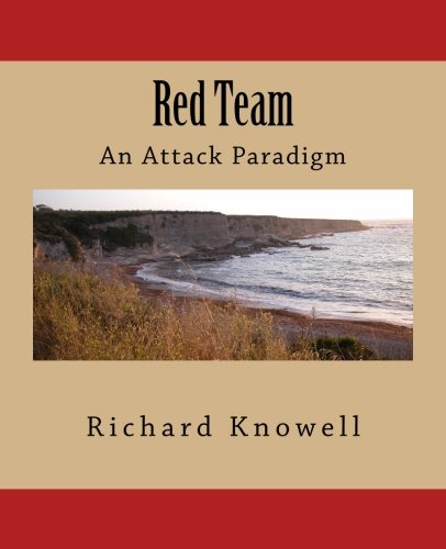 Red Team: An Attack Paradigm ebook