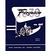 1951 1952 1953 1954 FERGUSON TO30 TRACTOR Owners Manual