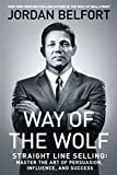 Way of the Wolf: Straight Line Selling: Master