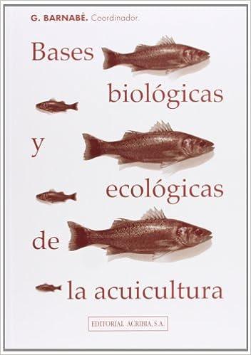 Libros gratis descargables Bases biológicas y ecológicas de la acuicultura PDF