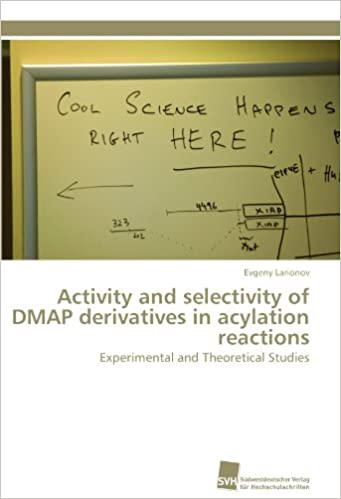 Book Activity and selectivity of DMAP derivatives in acylation reactions: Experimental and Theoretical Studies
