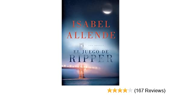 Amazon.com: El juego de Ripper (Spanish Edition) eBook: Isabel Allende: Kindle Store
