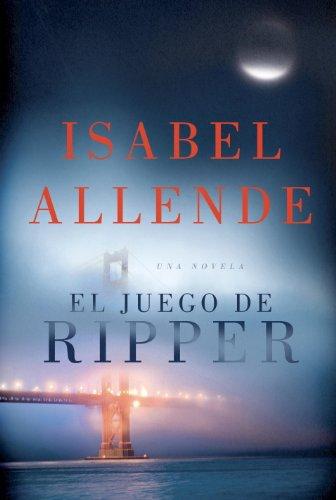 El juego de Ripper (Spanish Edition) by [Allende, Isabel]