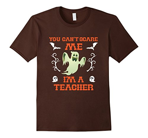 Mens You Can't Scare Me I'm A Teacher Ghost Halloween T-Shirt Medium Brown (Halloween Party Im Holiday Park)