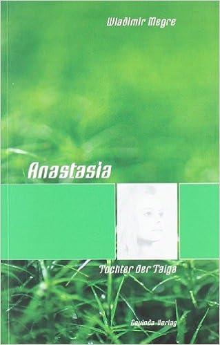 Anastasia 1: Tochter der Taiga.