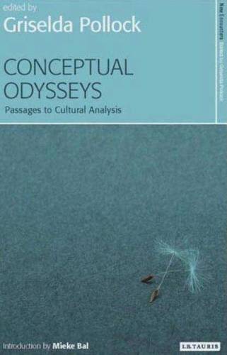 Download Conceptual Odysseys: Passages to Cultural Analysis (New Encounters: Arts, Cultures, Concepts) pdf