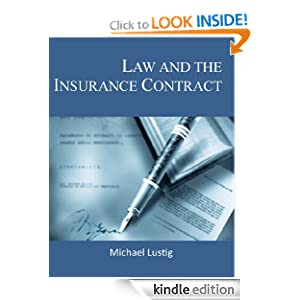 Law and the Insurance Contract Michael Lustig