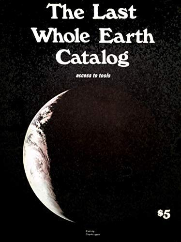 The Last Whole Earth Catalog: Access to Tools: Stewart Brand ...