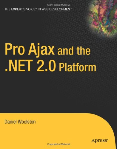 [PDF] Pro Ajax and the .NET 2.0 Platform Free Download | Publisher : Apress | Category : Computers & Internet | ISBN 10 : 1590596706 | ISBN 13 : 9781590596708