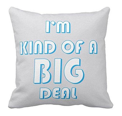 Kissenday 18X18 Inch Im Kind of A Big Deal Funny Quote Cotton Polyester Decorative Home Decor Sofa Couch Desk Chair Bedroom Car Humorous Saying Birthday Cool Novelty Gift Square Throw Pillow Case