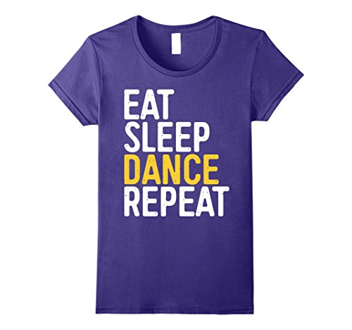 Womens Eat Sleep Dance Repeat T-Shirt Funny Dancer Gift Shirt Small Purple