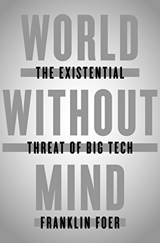 Amazon world without mind the existential threat of big tech world without mind the existential threat of big tech by foer franklin fandeluxe Gallery