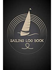 Sailing Log Book: Navigation Notebook and Tracker ,Gift for Sailboat Owners,Boaters Log Book To Record Boating Trips & Expenses