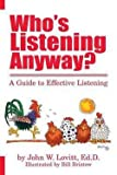 img - for John W. Lovitt: Who's Listening Anyway? (Paperback - Revised Ed.); 2013 Edition book / textbook / text book