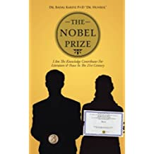 The Nobel Prize: I Am The Knowledge Contributor For Literature & Peace In The 21st Century