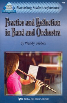 Maximizing Student Performance: Practice & Reflection in Band/Orchestra ebook