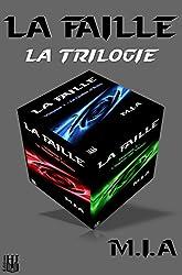 La Faille - La trilogie (édition spéciale : bundle 3 livres)