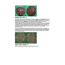 Kalenderblatt zum Jahr 1640: Eine Münze ohne Jahreszahl wird 1640 zugeordnet, weshalb? (Drei Reis Portugal und drei Kreuzer Böhmen des Jahres 1640) (German Edition)