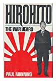 Hirohito: The war years