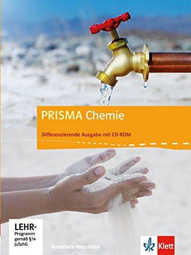 PRISMA Chemie 7 10. Differenzierende Ausgabe Nordrhein Westfalen  Schülerbuch Mit Schüler CD ROM Klasse 7 10  PRISMA Chemie. Differenzierende Ausgabe