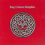Discipline by King Crimson