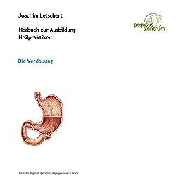 Hörbuch zur Ausbildung für Heilpraktiker: Das Verdauungssystem
