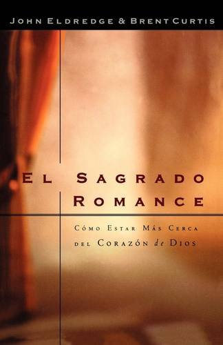 El Sagrado Romance Vivamos Mas Cerca De Dios