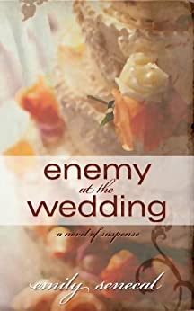 Enemy at the Wedding (Sliding Sideways Mystery Book 3) by [Senecal, Emily]