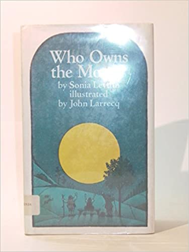 Who Owns The Moon Sonia Levitin 9780874660661