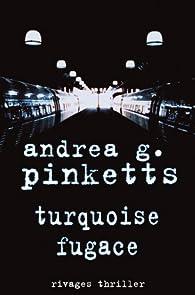 Turquoise fugace par Andrea G. Pinketts
