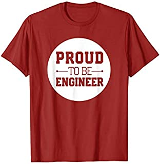 Engineer Statement  - Proud to be Engineer T-shirt | Size S - 5XL