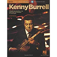 Kenny Burrell: A Step-By-Step Breakdown of the Guitar Styles and Techniques of a Jazz Legend