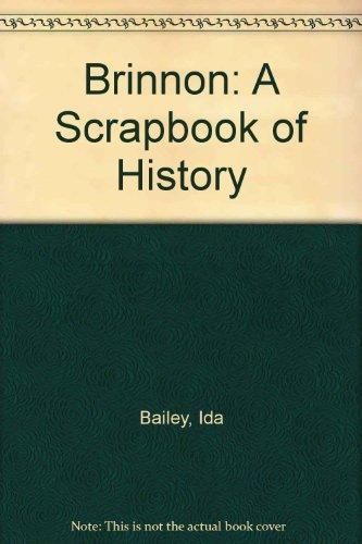 Brinnon: A Scrapbook of History by Ida Bailey (1997-12-31)