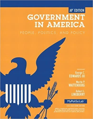 Government In America People Politics And Policy By