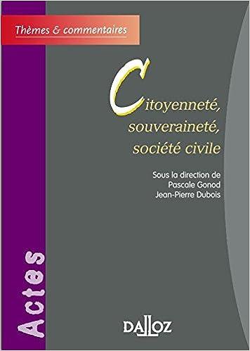 En ligne Citoyenneté, souveraineté, société civile - 1ère éd.: Thèmes et commentaires pdf, epub