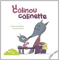 Câlinou Câlinette par Catherine Leblanc