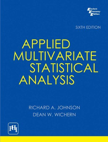 Applied Multivariate Statistical Analysis by Richard A. Johnson (2012-09-25)