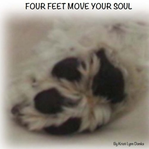 Four Feet Move Your Soul