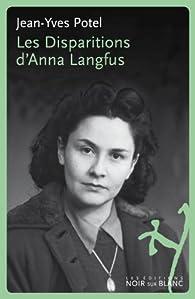 Les disparitions d'Anna Langfus par Jean-Yves Potel