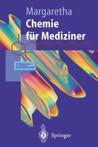 Chemie für Mediziner (Springer-Lehrbuch)