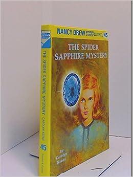 The Spider Sapphire Mystery Nancy Drew Mystery Stories 45 Ke