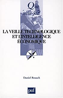 La veille technologique et l'intelligence économique par Rouach